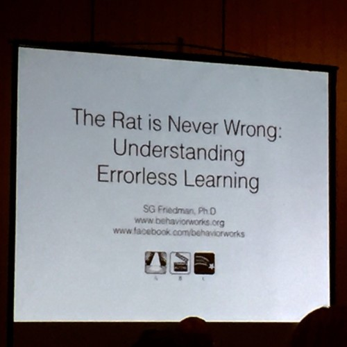 ClickerExpo - Susan Friedman Errorless learning